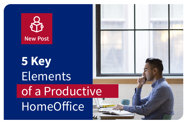 The 5 Key Elements of a Productive Home Office